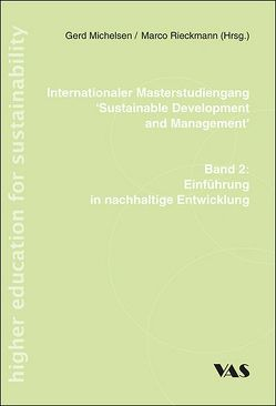 Internationaler Musterstudiengang 'Sustainable Development and Management' von Michelsen,  Gerd, Rieckmann,  Marco