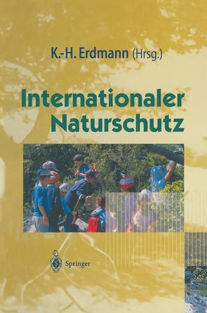 Internationaler Naturschutz von Erdmann,  Karl-Heinz