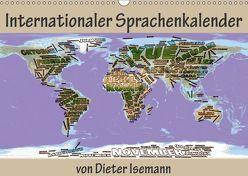 Internationaler Sprachenkalender (Wandkalender 2019 DIN A3 quer) von Isemann,  Dieter
