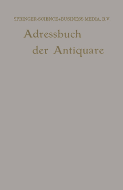 Internationales Adressbuch der Antiquar-Buchhändler / International Directory of Second-hand Booksellers / Annuaire international des Librairies d'occasion von Junk,  Wilhelm
