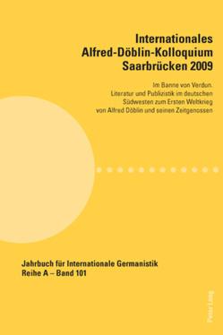 Internationales Alfred-Döblin-Kolloquium Saarbrücken 2009 von Bogner,  Ralf