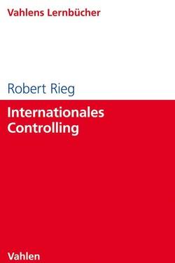 Internationales Controlling von Rieg,  Robert
