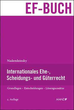 Internationales Ehe-, Scheidungs- und Güterrecht von Nademleinsky,  Marco