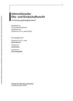 Internationales Ehe- und Kindschaftsrecht mit Staatsangehörigkeitsrecht von Dutta,  Anatol, Ebert,  Hans-Georg, Henrich,  Dieter