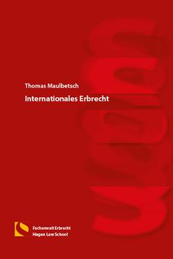 Internationales Erbrecht von Maulbetsch,  Thomas