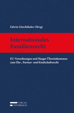 Internationales Familienrecht von Gitschthaler,  Edwin