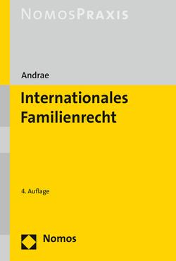 Internationales Familienrecht von Andrae,  Marianne