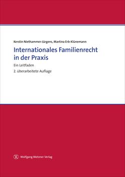 Internationales Familienrecht in der Praxis von Erb-Klünemann,  Martina, Niethammer-Jürgens,  Kerstin