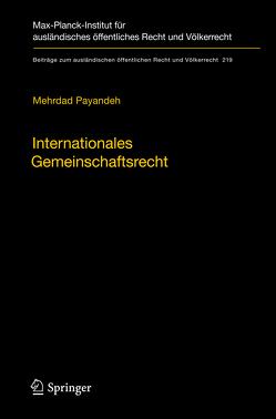 Internationales Gemeinschaftsrecht von Payandeh,  Mehrdad