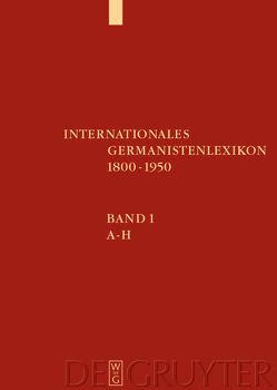 Internationales Germanistenlexikon 1800-1950 von et al., Koenig,  Christoph, Wägenbaur,  Birgit