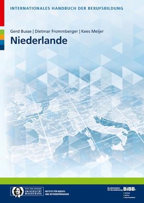 Internationales Handbuch der Berufsbildung von Busse,  Gerd, Frommberger,  Dietmar, Meijer,  Kees