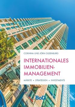 Internationales Immobilienmanagement von Oldenburg,  Corinna, Oldenburg,  Jörn