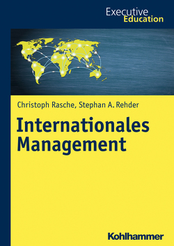 Internationales Management von Madani,  Roya, Müller,  Magnus, Rasche,  Christoph, Rehder,  Stephan A., Wagner,  Dieter