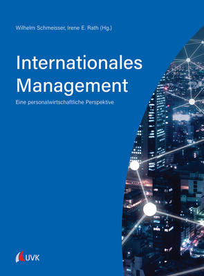 Internationales Management von Rath,  Irene E., Schmeisser,  Wilhelm
