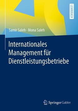 Internationales Management für Dienstleistungsbetriebe von Saleh,  Mona, Saleh,  Samir