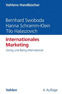 Internationales Marketing von Halaszovich,  Tilo, Schramm-Klein,  Hanna, Swoboda,  Bernhard, Zentes,  Joachim