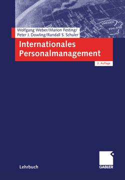 Internationales Personalmanagement von Dowling,  Peter, Festing,  Marion, Schuler,  Randall, Weber,  Wolfgang
