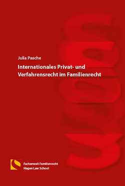 Internationales Privat- und Verfahrensrecht im Familienrecht von Pasche,  Julia