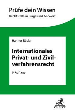 Internationales Privat- und Zivilverfahrensrecht von Rösler,  Hannes