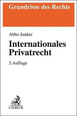Internationales Privatrecht von Junker,  Abbo