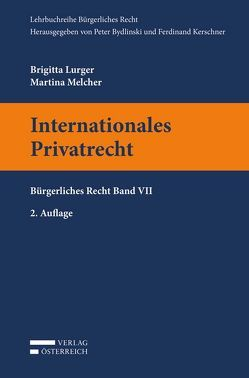 Internationales Privatrecht von Lurger,  Brigitta, Melcher,  Martina