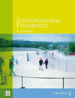 Internationales Privatrecht (PrintPlu§) von Furrer,  Andreas, Girsberger,  Daniel, Müller-Chen,  Markus, Schramm,  Dorothee
