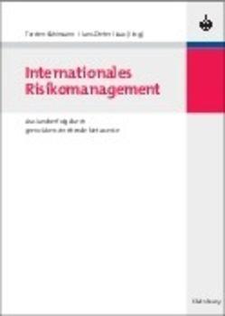 Internationales Risikomanagement von Haas,  Hans-Dieter, Kühlmann,  Torsten M.