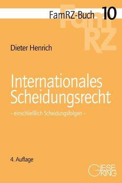 Internationales Scheidungsrecht von Henrich,  Dieter