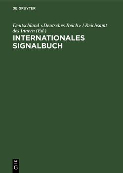 Internationales Signalbuch von Deutschland Deutsches Reich / Reichsamt des Innern