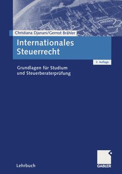 Internationales Steuerrecht von Brähler,  Gernot, Djanani,  Christiana