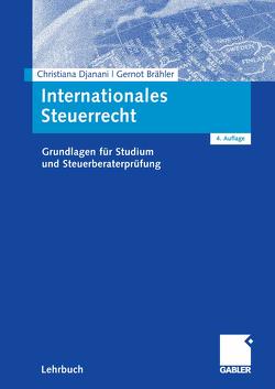 Internationales Steuerrecht von Brähler,  Gernot, Djanani,  Christiana, Langensiepen,  Nora