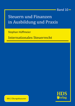 Internationales Steuerrecht von Hüffmeier,  Stephan