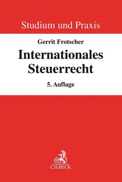 Internationales Steuerrecht von Frotscher,  Gerrit