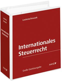 Internationales Steuerrecht inkl. 42. Erg.-Lfg. von Jirousek,  Heinz, Loukota,  Helmut, Schmidjell-Dommes,  Sabine