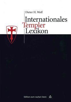 Internationales Templerlexikon von Wolf,  Dieter H.