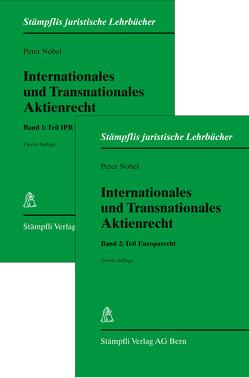 Internationales und Transnationales Aktienrecht 1 und 2. von Nobel,  Peter