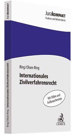 Internationales Zivilverfahrensrecht von Olsen-Ring,  Line, Ring,  Gerhard