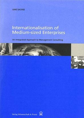 Internationalisation of Medium-sized Enterprises von Sachse,  Uwe