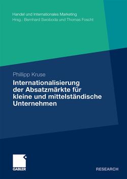 Internationalisierung der Absatzmärkte für kleine und mittelständische Unternehmen von Kruse,  Phillipp