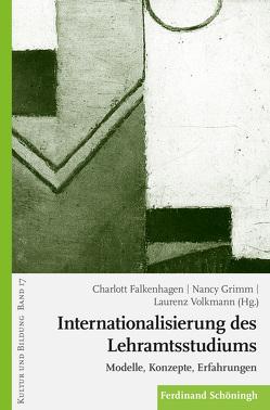 Internationalisierung des Lehramtsstudiums von Falkenhagen,  Charlott, Grimm,  Nancy, Volkmann,  Laurenz