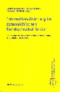 Internationalisierung im österreichischen Fachhochschul-Sektor von Messerer,  Karin, Pechar,  Hans, Pfeffer,  Thomas