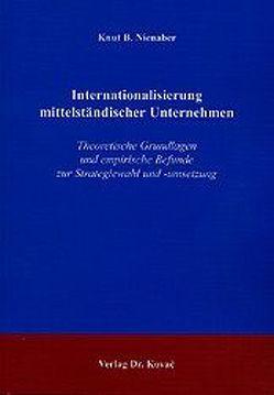 Internationalisierung mittelständischer Unternehmen von Nienaber,  Knut