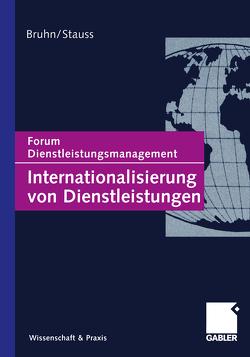 Internationalisierung von Dienstleistungen von Bruhn,  Manfred, Stauss,  Bernd