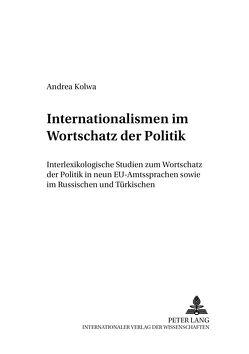 Internationalismen im Wortschatz der Politik von Kolwa,  Andrea