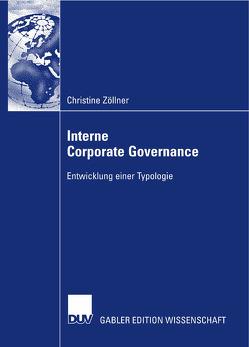 Interne Corporate Governance von Bassen,  Prof. Dr. Alexander, Zöllner,  Christine