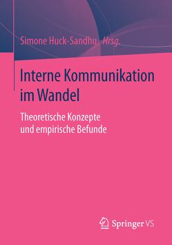 Interne Kommunikation im Wandel von Huck-Sandhu,  Simone
