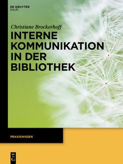 Interne Kommunikation in der Bibliothek von Brockerhoff,  Christiane