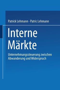 Interne Märkte von Lehmann,  Patrick