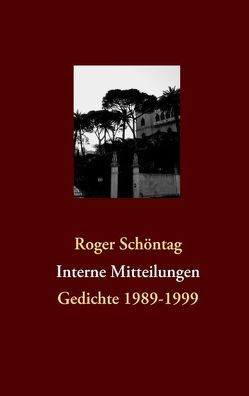 Interne Mitteilungen von Schöntag,  Roger
