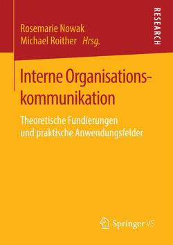 Interne Organisationskommunikation von Nowak,  Rosemarie, Roither,  Michael